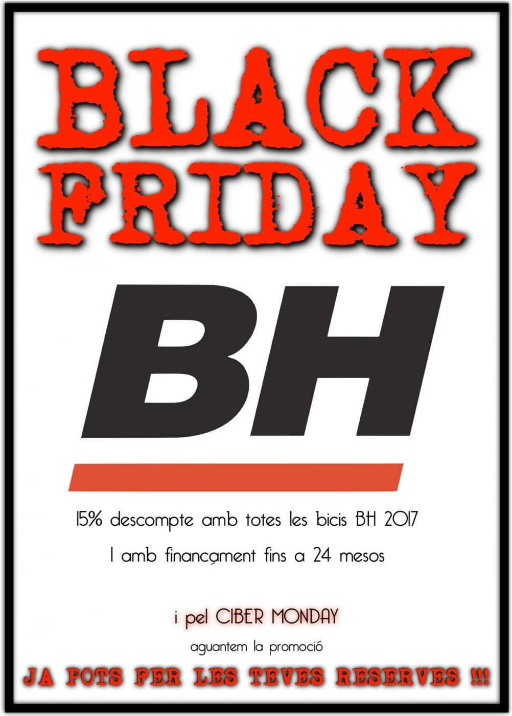 OFERTES BH BLACK FRIDAY