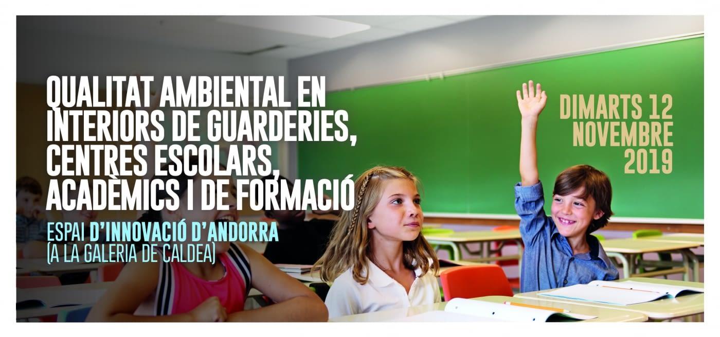JORNADA: QUALITAT AMBIENTAL EN INTERIOR DE GUARDERIES, CENTRES ESCOLARS, ACADÈMICS I DE FORMACIÓ