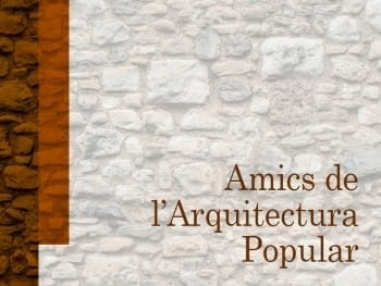 ACTIVITATS DE LA CELEBRACIÓ  DEL 10è ANIVERSARI i ELS MATERIALS DE L'ARQUITECTURA POPULAR