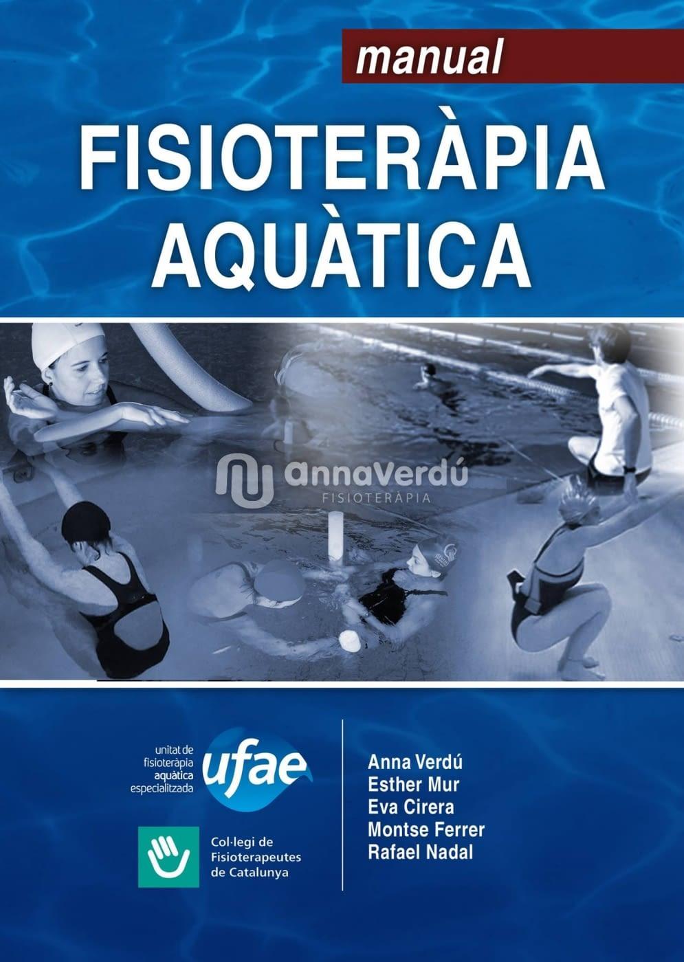Anna Verdú ( membre de UFAE ), una de les autores del Manual de Fisioteràpia Aquàtica.