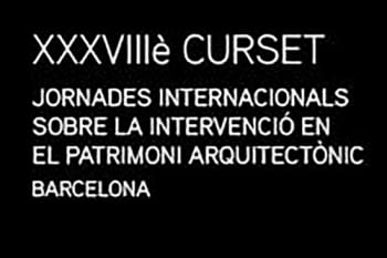 Calaf Constructora collaborates with the 38th International Course-Seminar on Intervention in Architectural Heritage