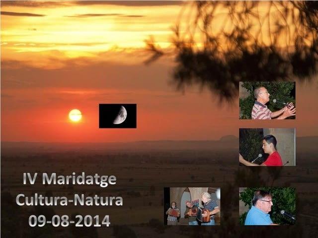 IV Maridatge Cultura-Natura. 9 D'agost de 2014