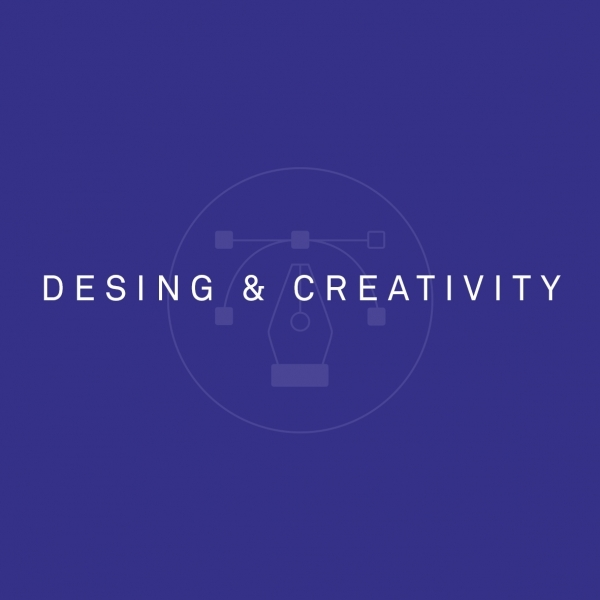 DESING & CREATIVITY
