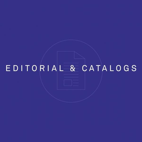 EDITORIAL & CATALOGS