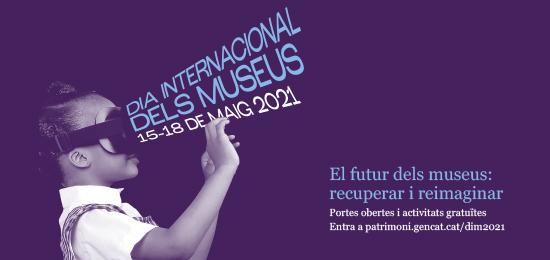 Dia Internacional dels Museus. 15, 16 i 18 de maig de 2020 (duplicate)