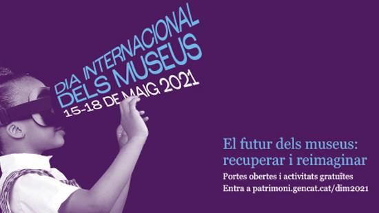 Dia Internacional dels Museus a casa nostra