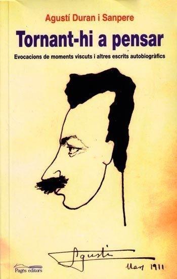 Vuelto a pensar en  Evocaciones de momentos vividos y otros escritos autobiográficos