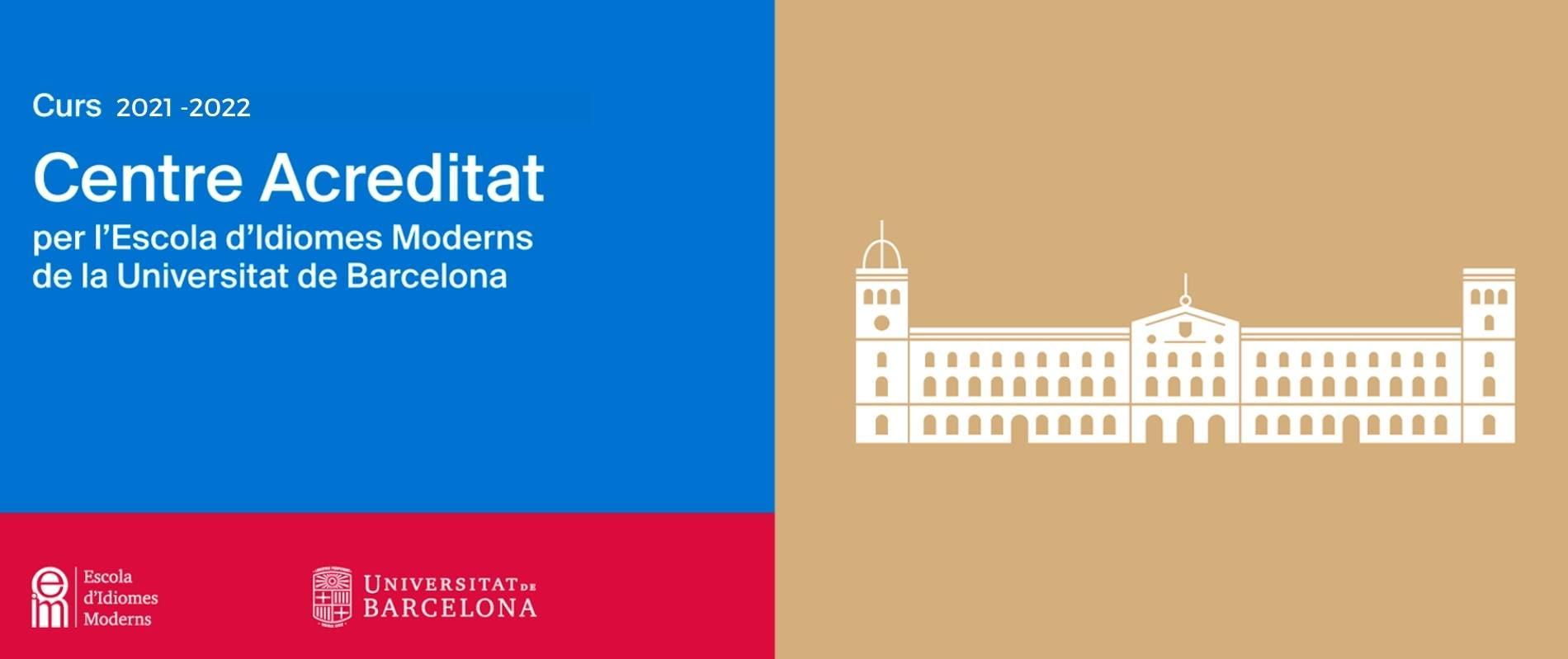 Escola acreditada per Escola d'Idiomes Moderns - Universitat de Barcelona