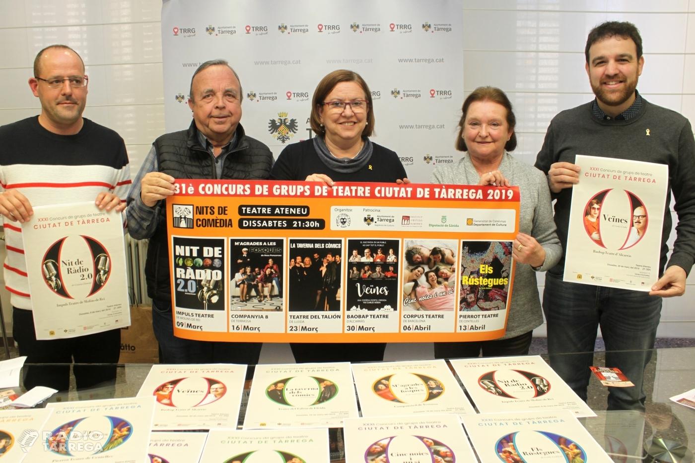 La 31 edició del Concurs de Grups de Teatre Ciutat de Tàrrega, del 9 de març al 13 d'abril, aposta pel gènere de la comèdia