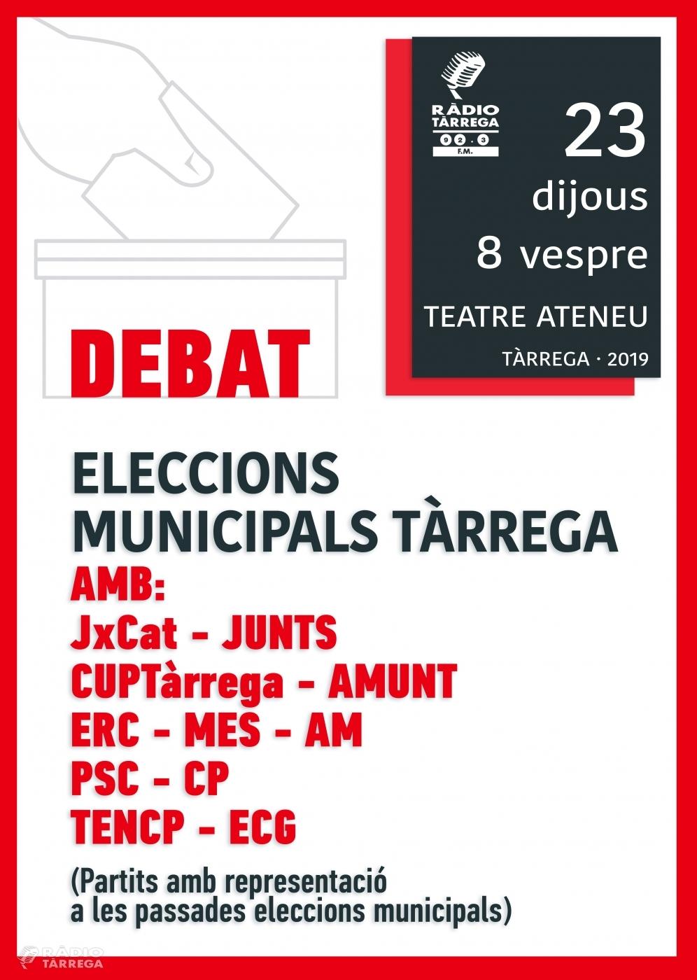 Ràdio Tàrrega organitza aquest proper dijous el debat de les eleccions municipals 2019 al Teatre Ateneu