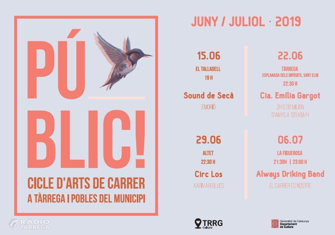 Tàrrega estrena un nou cicle estival d'arts de carrer, amb quatre propostes del 15 de juny al 6 de juliol, que també arribarà a pobles del municipi