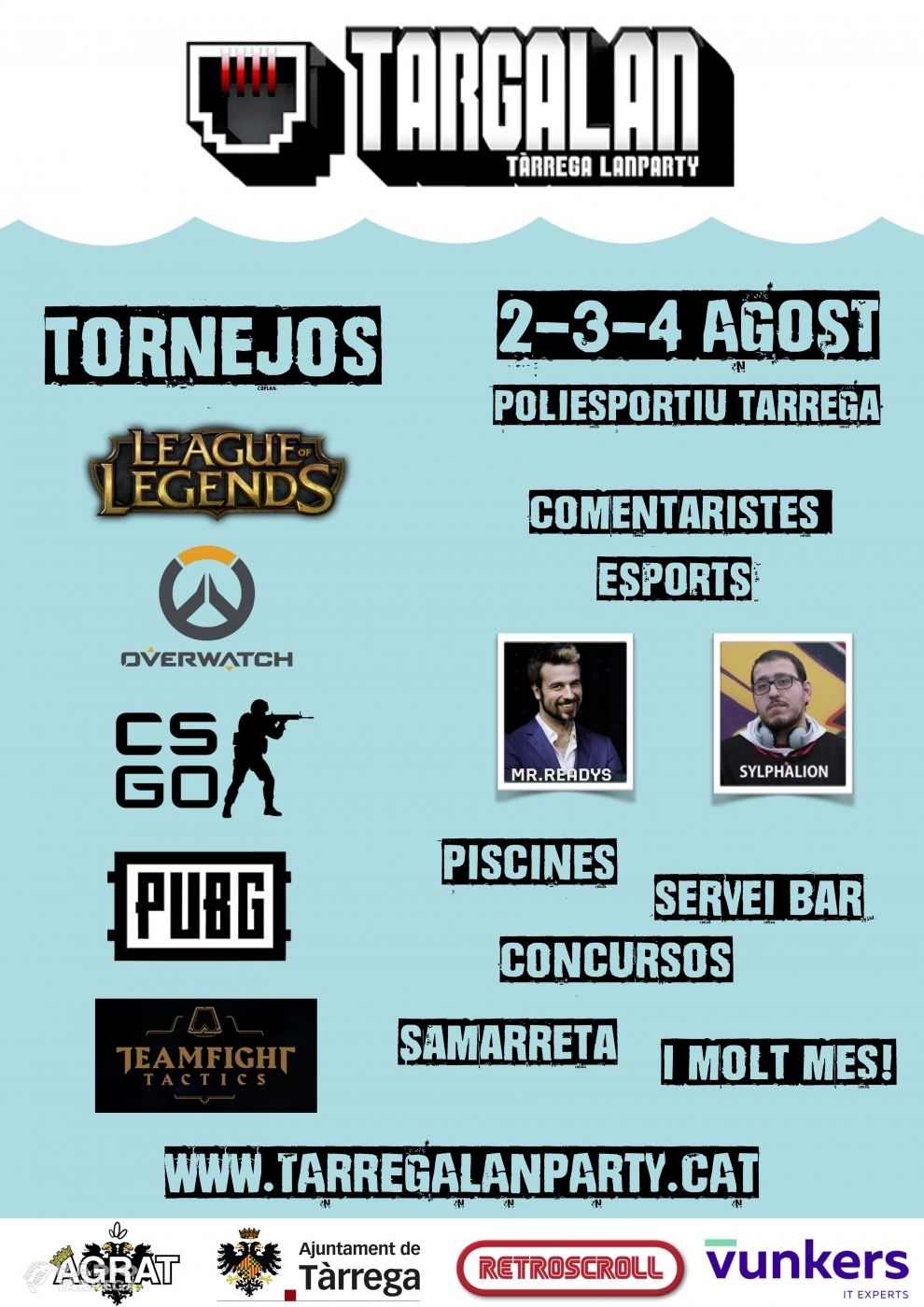 La 7a edició de la Targalan, del 2 al 4 d'agost, comptarà amb 2 populars comentaristes d'eSports