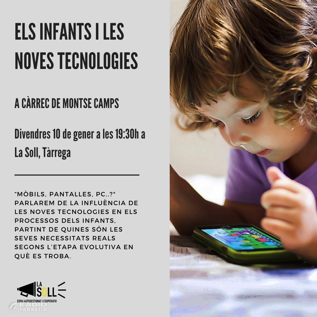 La Soll de Tàrrega organitza una xerrada sobre 'Els Infants i les noves tecnologies'