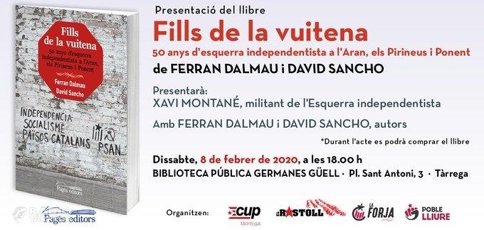 """Presentació del llibre """"Fills de la vuitena. 50 anys d'esquerra independentista a l'Aran, els Pirineus i Ponent"""""""