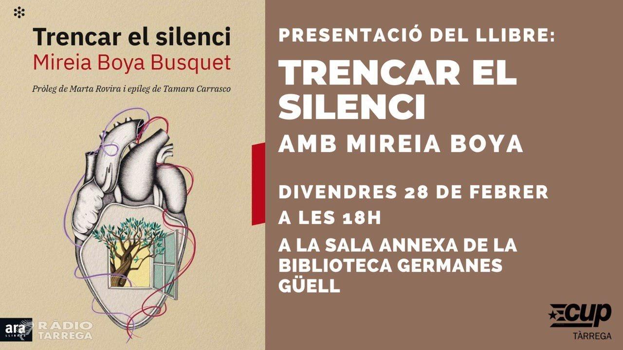 """Mireia Boya presenta aquest divendres el seu llibre """"Trencar el Silenci"""" a Tàrrega"""