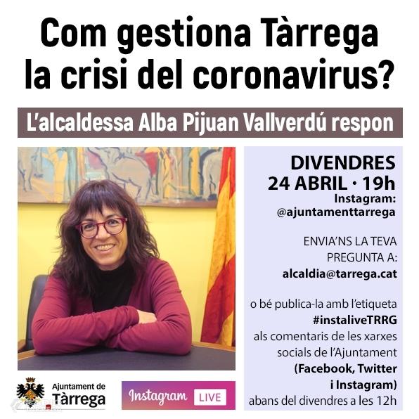 L'alcaldessa de Tàrrega intervindrà en directe a Instagram divendres vinent responent les preguntes de la ciutadania sobre la crisi del coronavirus