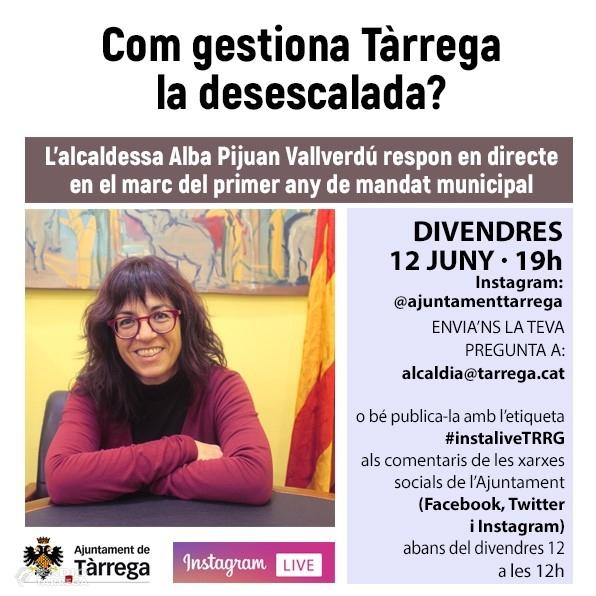 L'alcaldessa de Tàrrega respondrà el divendres 12 de juny a Instagram Live les preguntes formulades per la ciutadania sobre la gestió de la desescalada