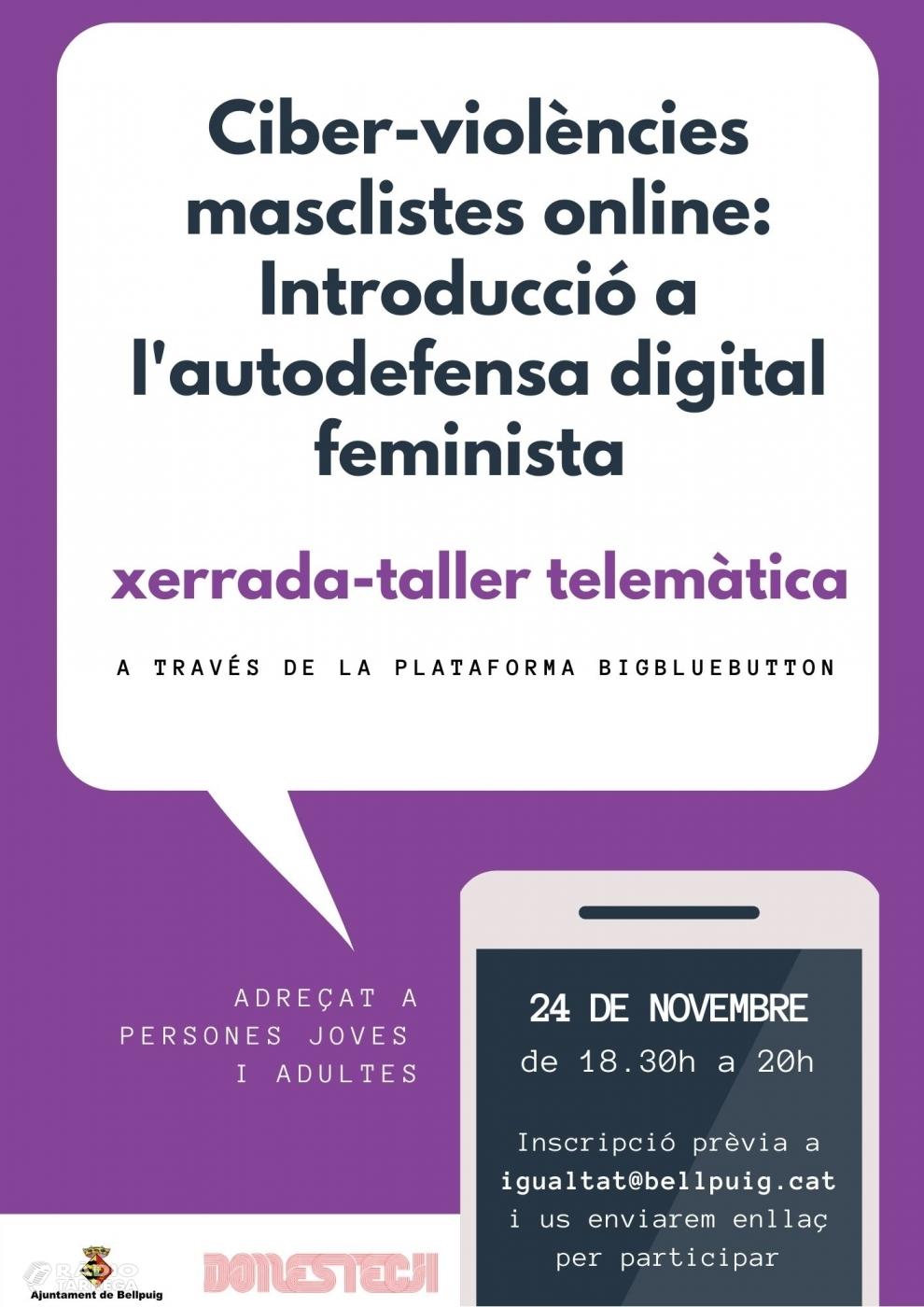 Les ciber-violències masclistes: introducció a l'autodefensa digital feminista en motiu del 15N a Bellpuig