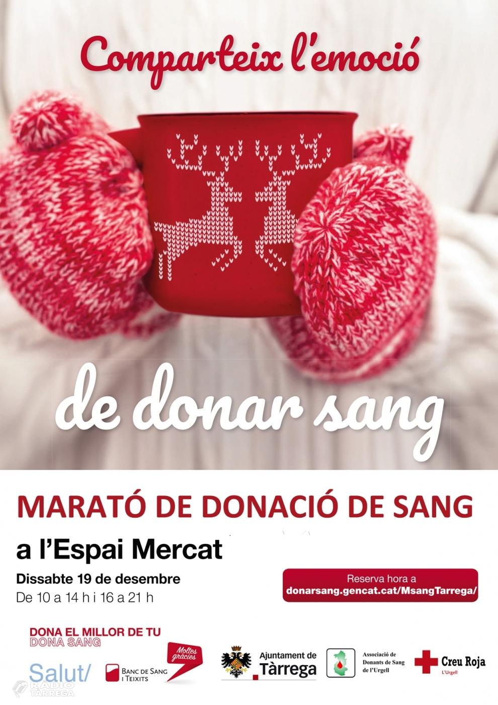 Tàrrega acull el dissabte 19 de desembre una nova edició de la Marató de Donació de Sang i Plasma