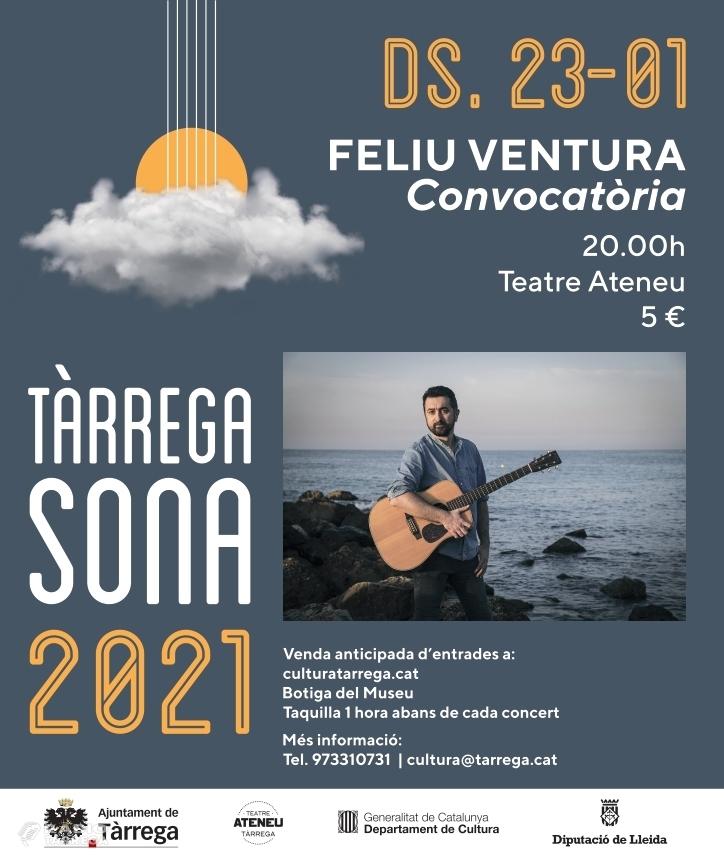 El cantautor Feliu Ventura obre el dissabte 23 de gener el cicle Tàrrega Sona 2021, que també presentarà concerts de Pau Riba i Renaldo & Clara