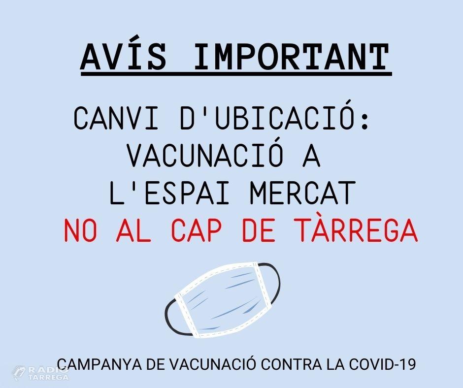 A partir d'aquest dissabte 3 d'abril Tàrrega administrarà 1.000 dosis de vacuna contra la Covid-19 a l'Espai Mercat