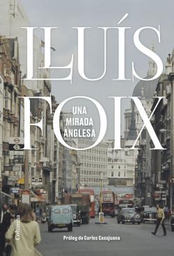 Lluís Foix presentarà a Tàrrega el seu últim llibre, 'Una mirada anglesa'