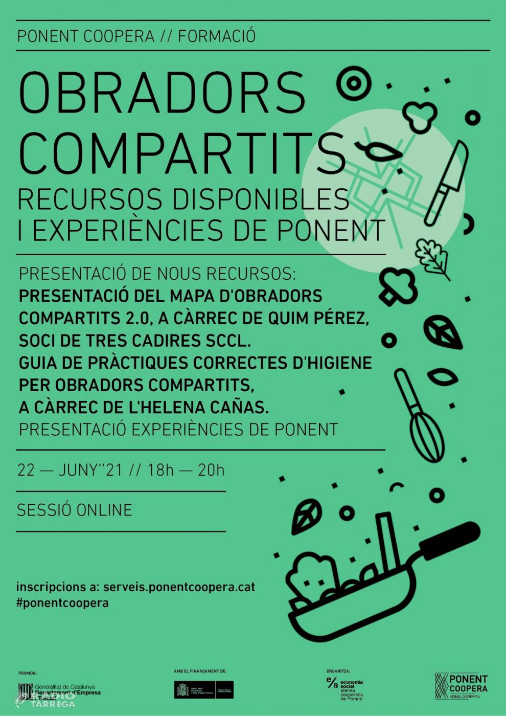 Ponent Coopera organitza el proper dimarts 22 juny una jornada online sobre obradors compartits