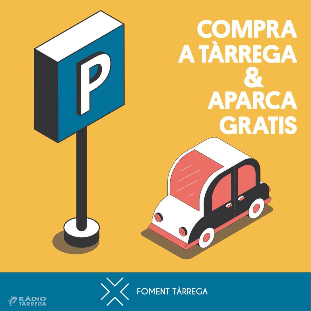 Foment Tàrrega engega una nova campanya on regala minuts d'aparcament