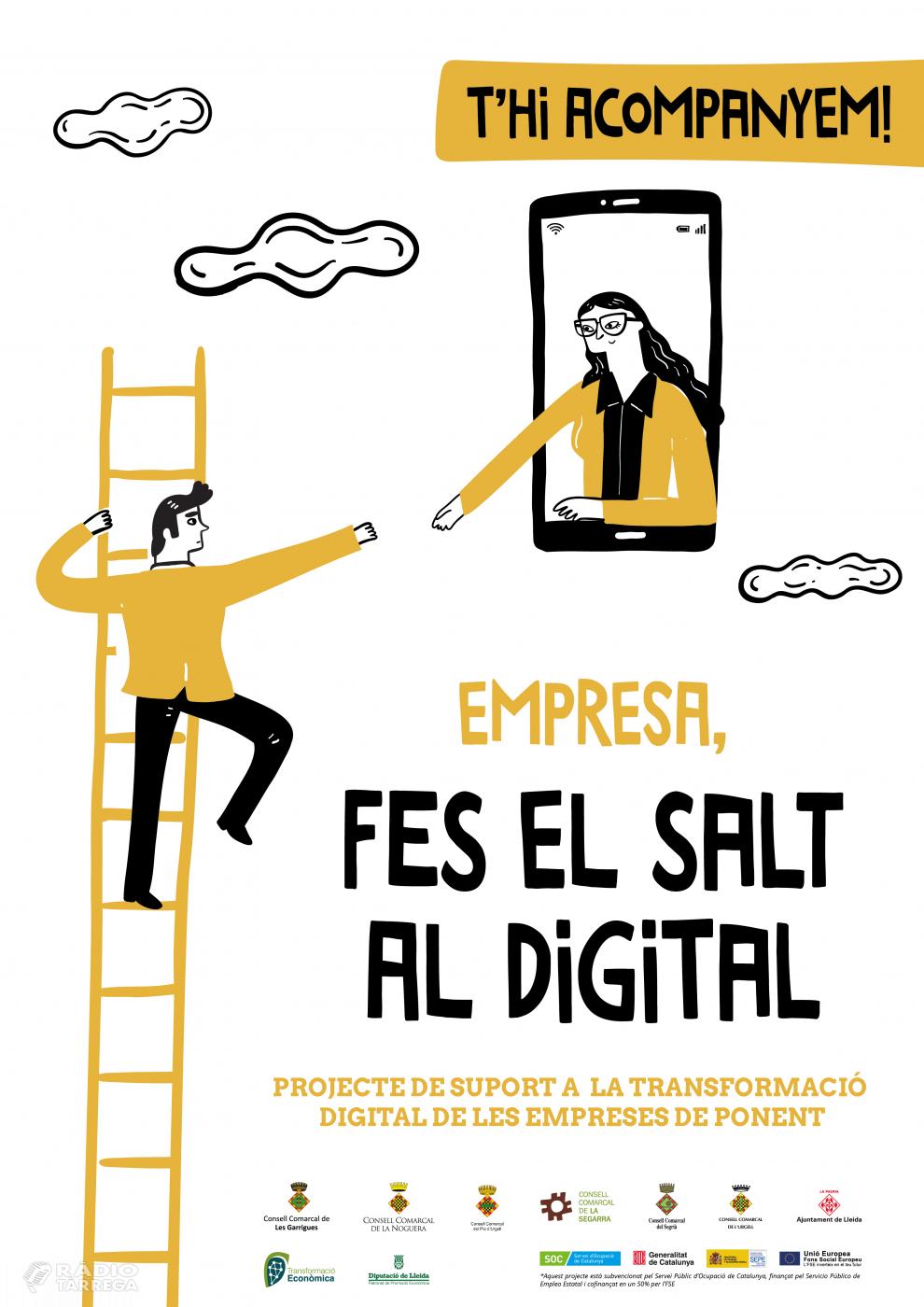 Suport a la transformació digital de les empreses de Ponent a través de la campanya 'EMPRESA, FES EL SALT AL DIGITAL'