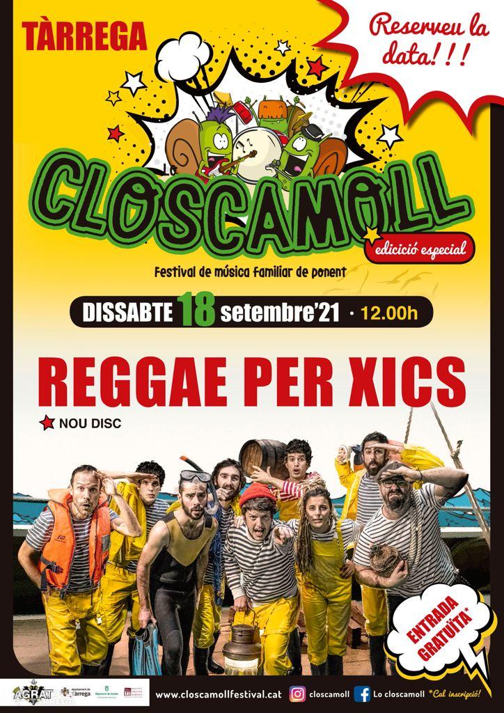 Tàrrega celebra l'inici de curs amb un concert gratuït del grup familiar Reggae per Xics organitzat pel Festival Lo Closcamoll de l'Associació Agrat