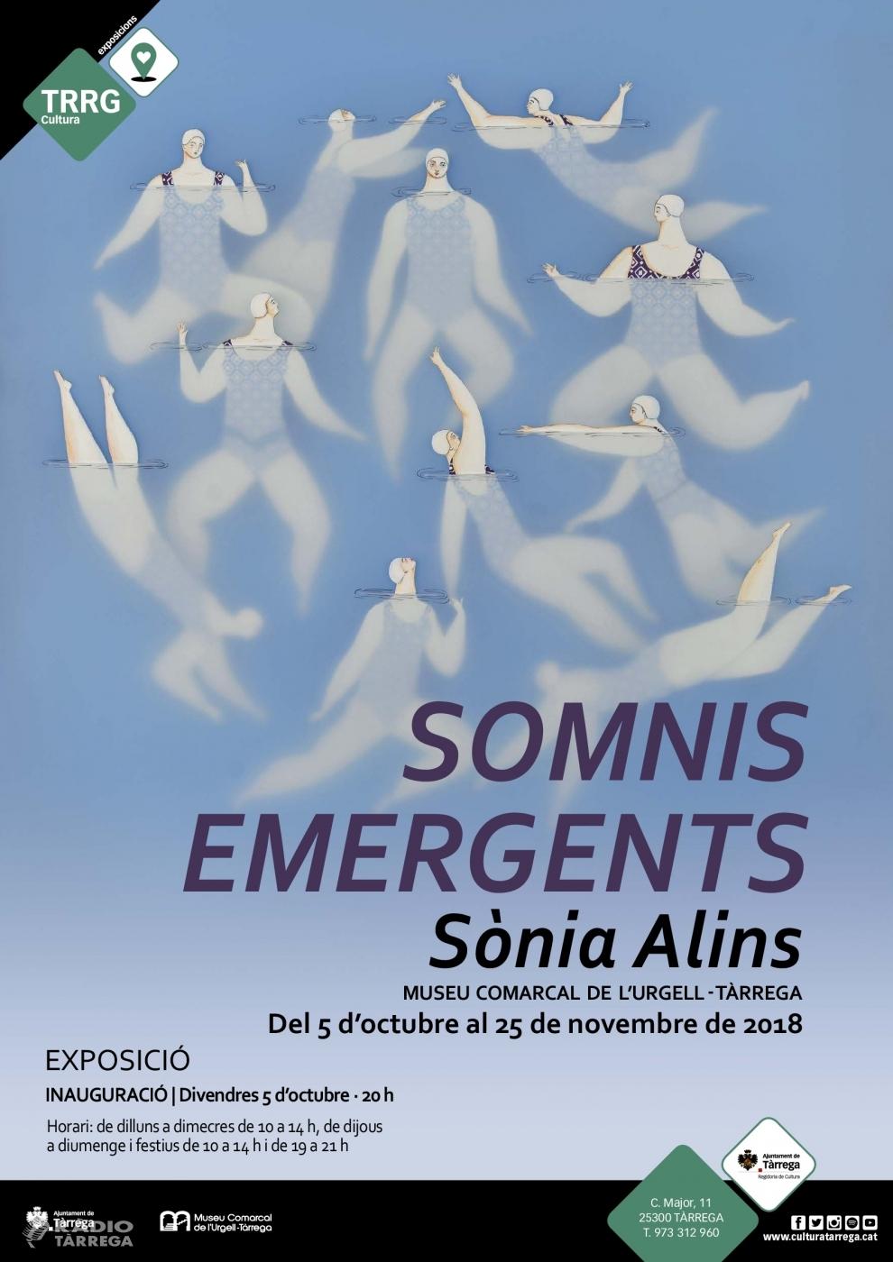 """El Museu Comarcal de l'Urgell – Tàrrega inaugura el divendres 5 d'octubre la mostra """"Somnis emergents"""" de la il·lustradora lleidatana Sònia Alins"""