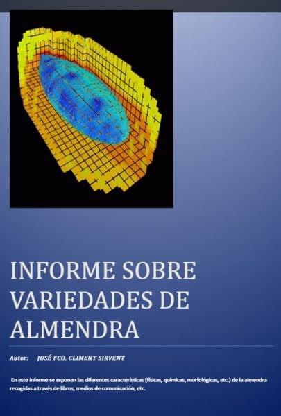 INFORME SOBRE VARIEDADES DE ALMENDRA. José Fco. Climent Sirvent