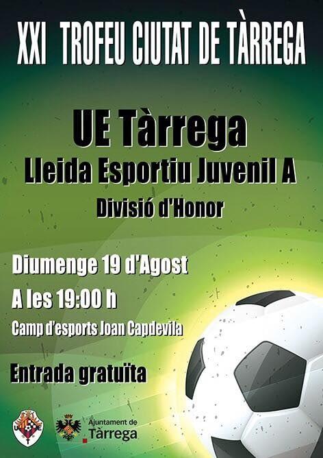 XXI TROFEU CIUTAT DE TÀRREGA // UE. Tàrrega – Juvenil Divisió d'Honor del Lleida Esportiu.