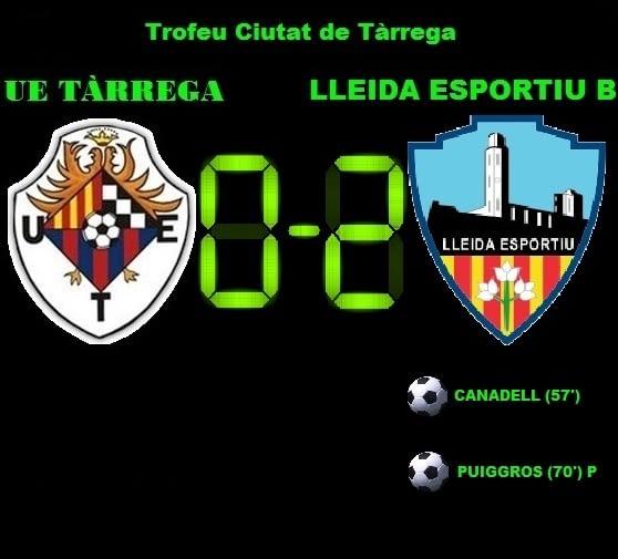 Crònica: UE Tàrrega 0-2 Lleida Esportiu B (Trofeu Ciutat de Tàrrega)