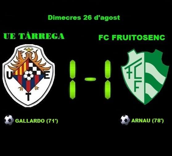 Crònica: UE Tàrrega 1-1 FC Fruitosenc (Pretemporada)