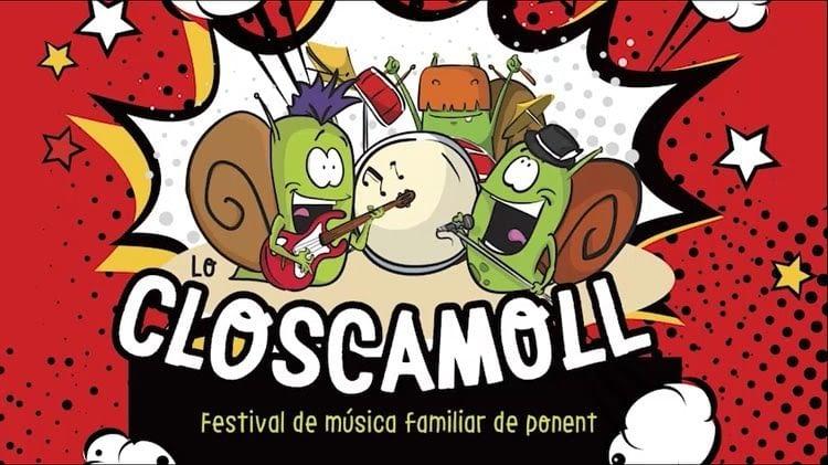 LO CLOSCAMOLL – FESTIVAL DE MÚSICA FAMILIAR DE PONENT