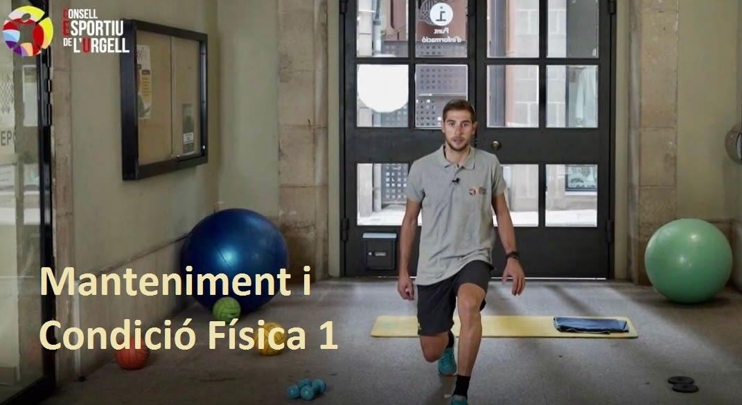 Manteniment i condició física 1