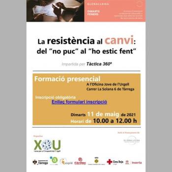 """1a. Sessió: 11 de maig de 10 a 12h.  La resistència al canvi: del """"no puc"""" al """"ho estic fent"""""""