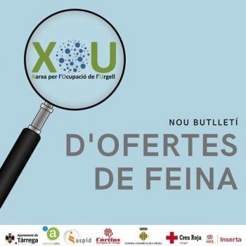 NOU butlletí d'ofertes de feina de la Xarxa per l'Ocupació de l'Urgell