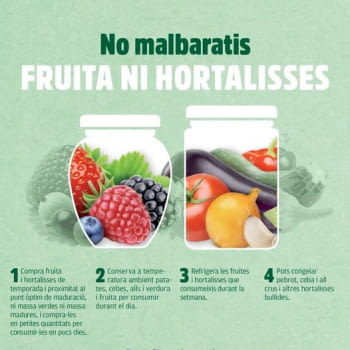 No malbaratis fruita ni hortalisses