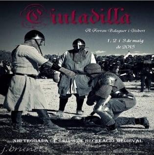 Trobada Grups Recreació Medieval – Ciutadilla