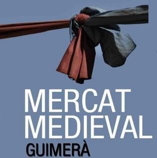 Mercat Medieval – Guimerà – Segon cap de setmana d'Agost