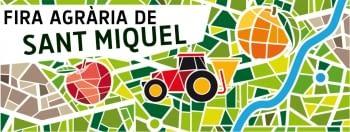 63º Feria Agraria Sant MIquel