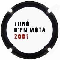TURO D'EN MOTA V. 29591 X. 71094 (2001)