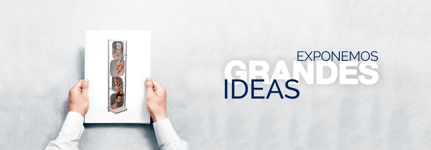 Exponemos grandes ideas