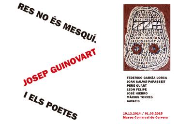 Res no és mesquí. Josep Guinovart i els poetes