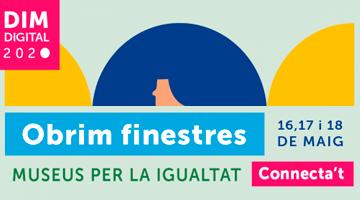 Dia Internacional dels Museus. 16, 17 i 18 de maig de 2020