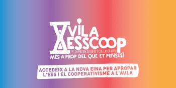 Arriba el #VilaESScoop, la nova eina virtual i didàctica per apropar l'economia social i solidària a l'alumnat!