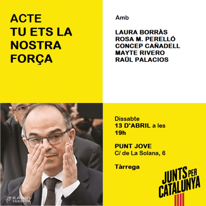 Junts per Catalunya celebrarà un acte dissabte 13 d'abril al Punt Jove de Tàrrega amb Laura Borràs