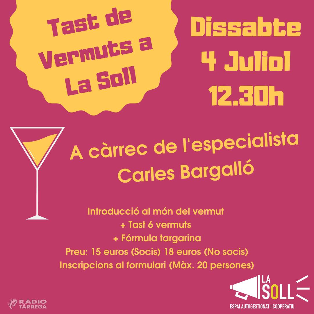 La Soll organitza un Tast de Vermuts amb l'especialista Carles Bargalló el 4 de juliol